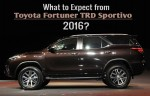 Toyota Fortuner TRD Sportivo 2016- 5 Things to Expect