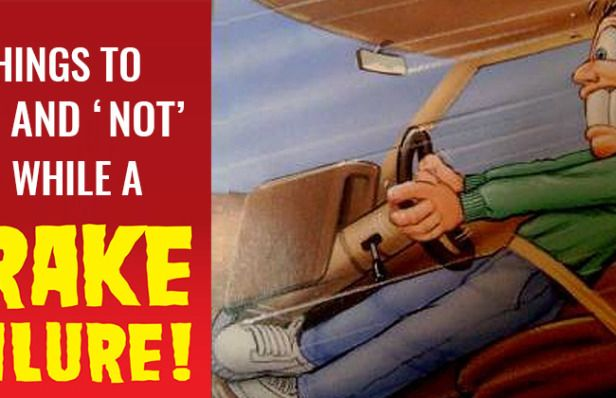 Things to 'Do' and 'Not' to while a brake failure