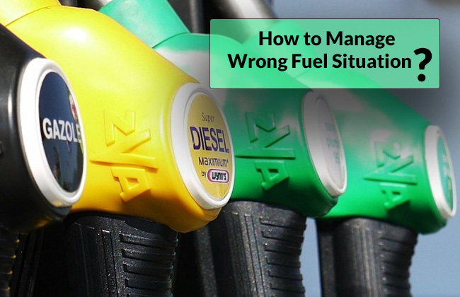 Effective ways to manage a wrong fuel situation